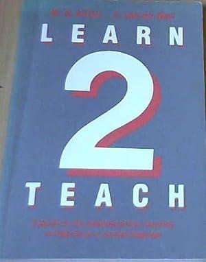 Learn 2 Teach: Kilfoil, W R & van der Walt, C