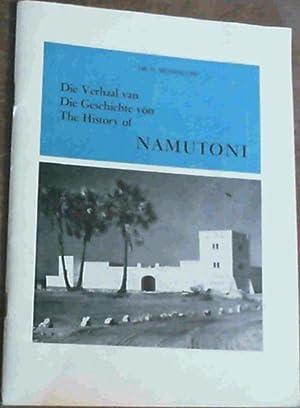 The History of Namutoni; Die Verhaal van: Mossolow, Dr. N