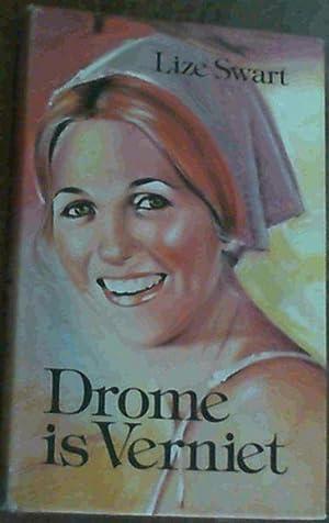 Drome is Verniet: Swart, Lize