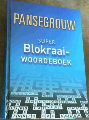 Super Blokraaiwooreboek: Pansegrouw, L.L.