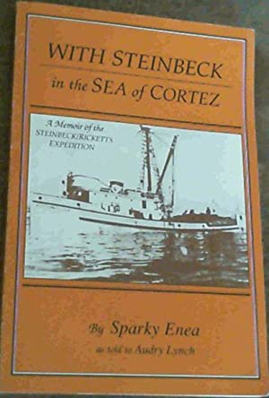 With Steinbeck in the Sea of Cortez: Enea, Sparky;Lynch, Audry