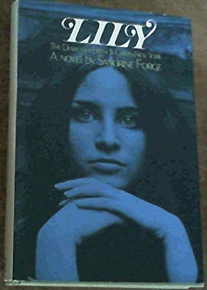 Lily; The Diary Of A French Girl: Forge, Sandrine