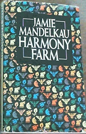 Harmony Farm: Mandelkau, Jamie