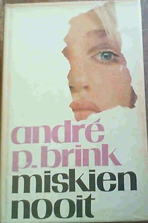 Miskien Nooit: Brink, Andre P