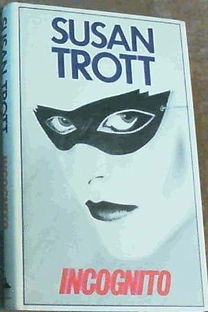 Incognito: Trott, Susan