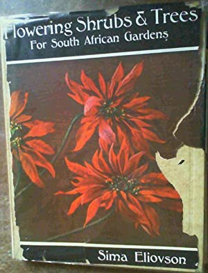 Flowering Shrubs and Trees for South African: Eliovson, Sima