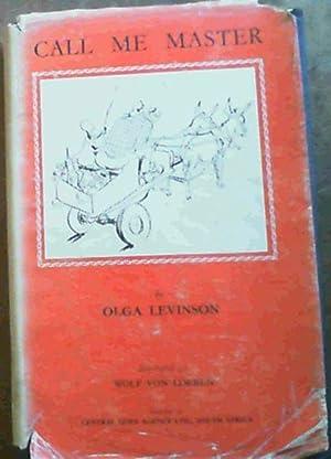 Call Me Master: Levinson, Olga