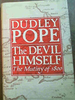 The Devil Himself: The Mutiny of 1800