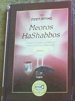 Meoros HaShabbos : The Laws of Shabbos