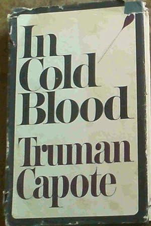 In Cold Blood : A True Account: Capote, Truman