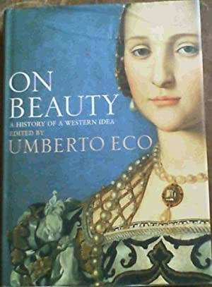 On Beauty: A History of a Western: Eco, Umberto
