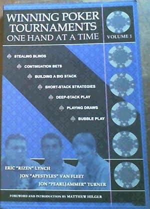 Winning Poker Tournaments One Hand at a: Lynch, Eric 'Rizen'