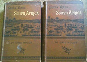 Seven Years iin South Africa - Travels, Researches, and Hunting Adventures, between the Diamond-F...