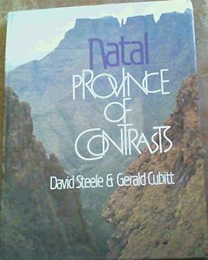 Natal: Province of Contrasts: Steele, David;Cubitt, Gerald