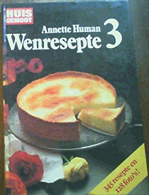 Huisgenoot: Wenresepte 3: Human, Annette