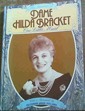One Little Maid: The Memories of Dame Hilda Bracket