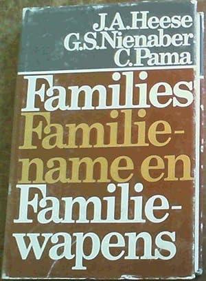 Families, Familiename en Familiewapens: Heese, Dr J. A.; Nienaber, Prof. Dr. G. S.; Pama, Dr C.