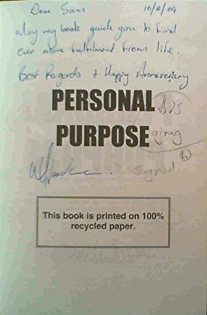 Personal Purpose - an invitation to search and find your life's purpose