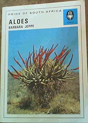 Aloes (Pride of South Africa): Jeppe, Barbara