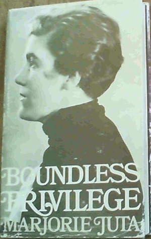 Boundless privilege: An autobiography: Juta, Marjorie