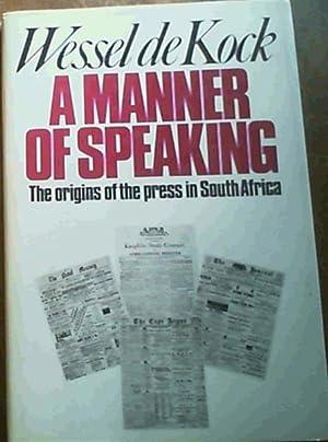 A manner of speaking: The origins of: De Kock, Wessel
