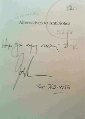 Alternatives to Antibiotics