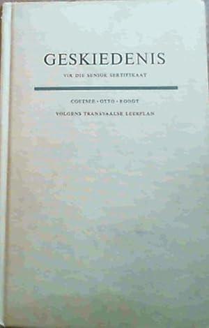 Geskiedenis vir die Senior Setifikaat Transvaalse Leerplan: Coetsee, A.G. :