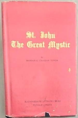St John the Great Mystic: Singh Ji, Maharaj