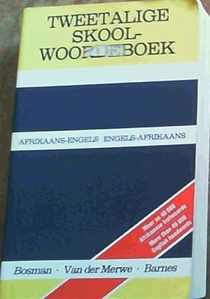 Tweetalige Skoolwoordeboek : Afrikaans-English/English-Afrikaans School Dictionary: Bosman, D.B.; van