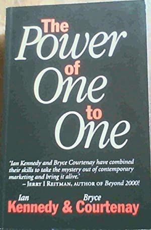 The Power of One to One: Kennedy, Ian ;