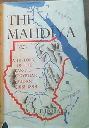 The Mahdiya : A History of the: Theobald, A.B.