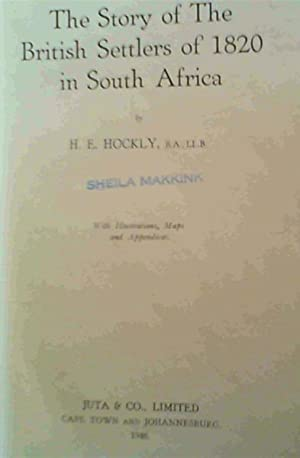The Story of the British Settlers of 1820 in South Africa