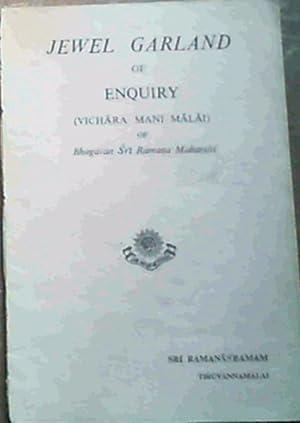 Jewel Garland of Enquiry (Vichara Mani Malai): Bhagavan Sri Ramana
