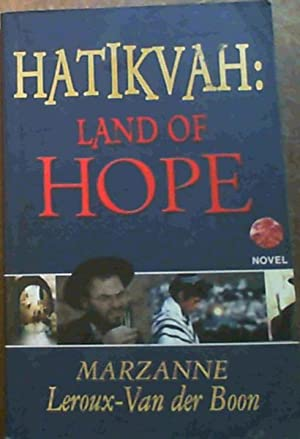Hatikvah: Land of Hope: Leroux-van der Boon,