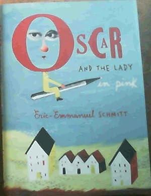 Oscar and the Lady in Pink: Schmitt, Eric -Emmanuel