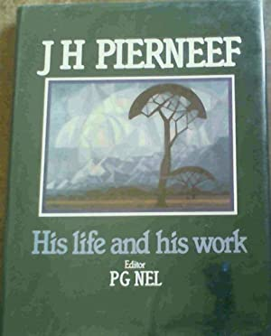 J H Pierneef : His life and: Nel, Prof P.