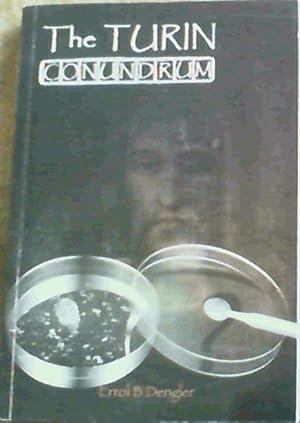 The Turin Conundrum: Dengler, Errol B.