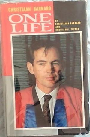 One Life: Barnard, Christiaan & Pepper, Curtis Bill