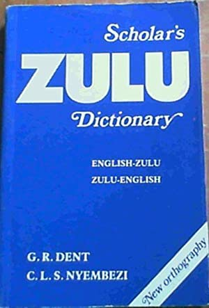 Scholar's Zulu Dictionary : English-Zulu, Zulu-English