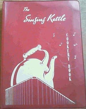 The Singing Kettle Cookery Book: Brodie, Selma (ed)