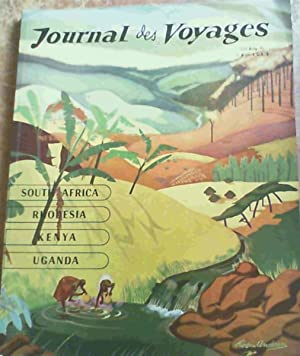 Journal de Voyages - South Africa, Rhodesia, Kenya, Uganda