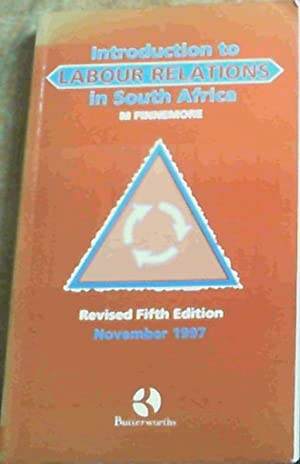 Introduction to labour relations in South Africa: Finnemore, Martheanne