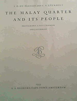 The Malay Quarter and Its People: Du Plessis, I.