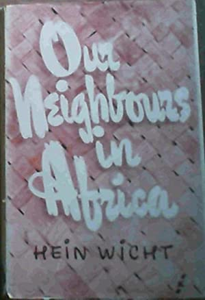 Our Neighbours in Africa