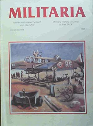 Militaria - Militer-Historiese Tydskrif van die SAW / Military History Journal of the SADF Vol 23...