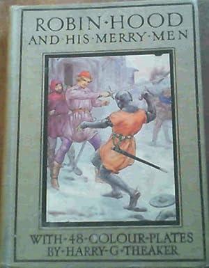 Robin Hood and His Merry Men: Charles Vivian, E.