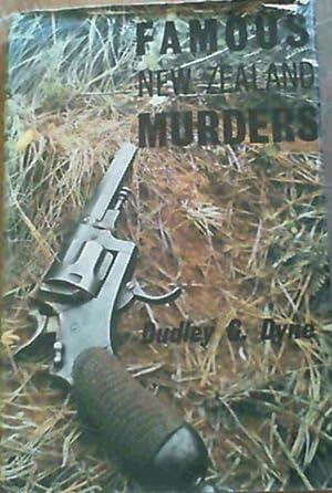 Famous New Zealand Murders: Dyne, Dudley G.