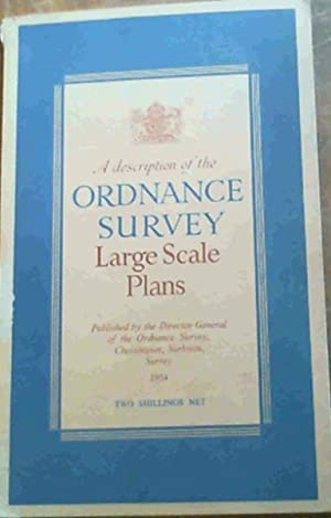 A Description of Ordnance Survey Large Scale Plans
