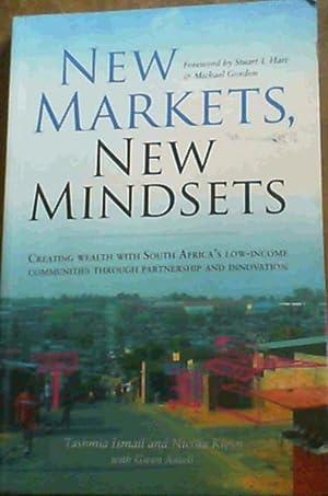 New Markets, New Mindsets: Ismail, Tashmia; Kleyn,
