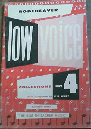 Rodeheaver's Low Voice Collection No. 4 -